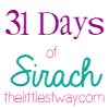 31 Days Catholic Bible Sirach about the heart