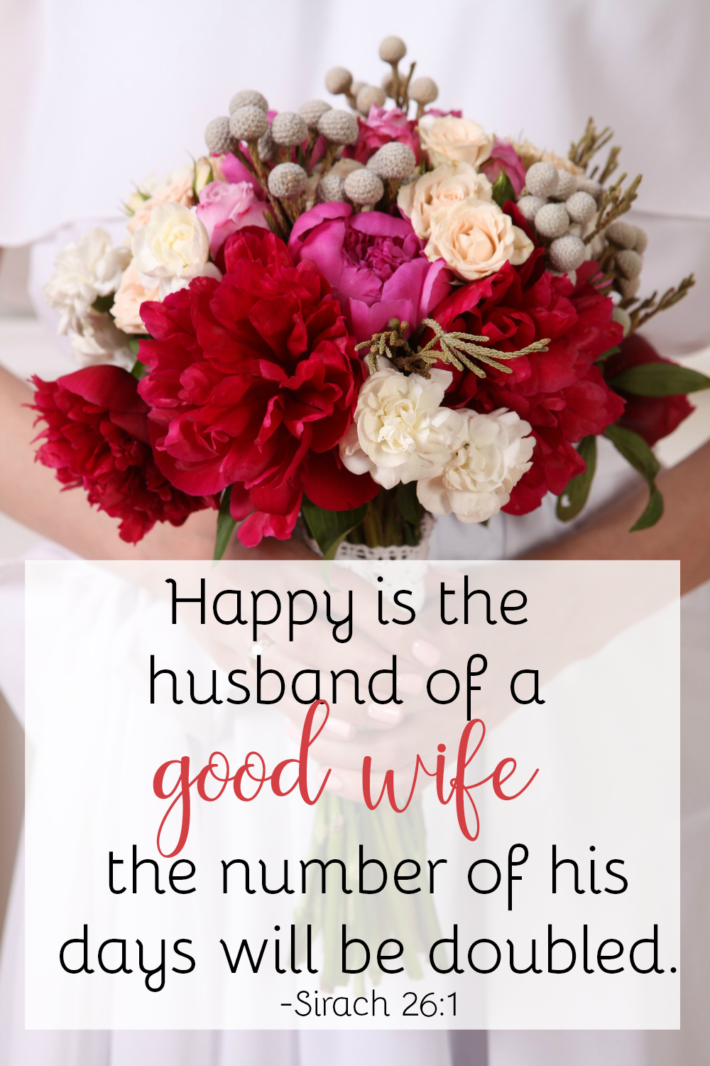 Happy is the husband of a good wife.