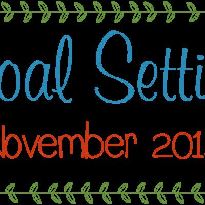 Goal Setting: November 2014