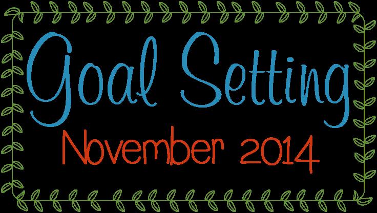 Goal Setting November 2014