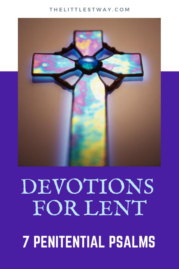 7 Penitential Psalms Devotions for Lent