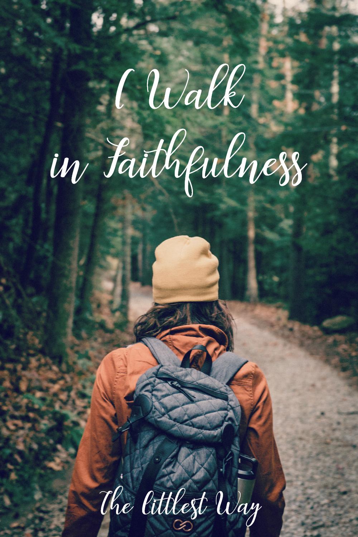 Daily Affirmations I Walk in Faithfulness