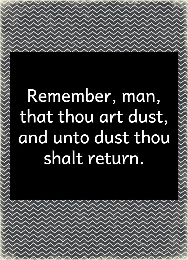 Thou Art Dust