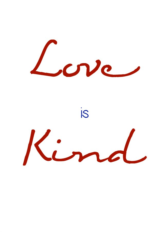 Superb Bible Quotes: Love Is Kind