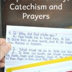 Scripture Memory, Catechism and Prayers