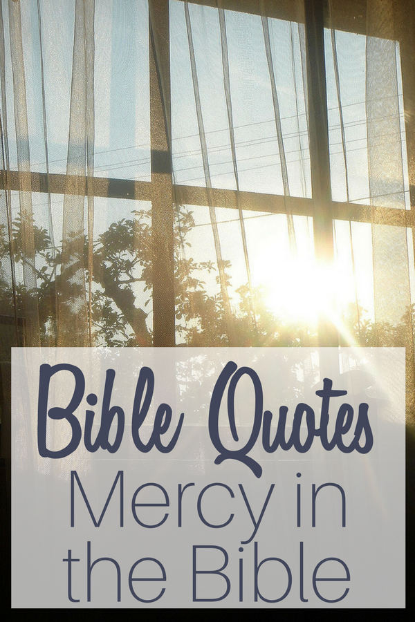 Bible quotes about mercy with an open window with the sun shinning inside.