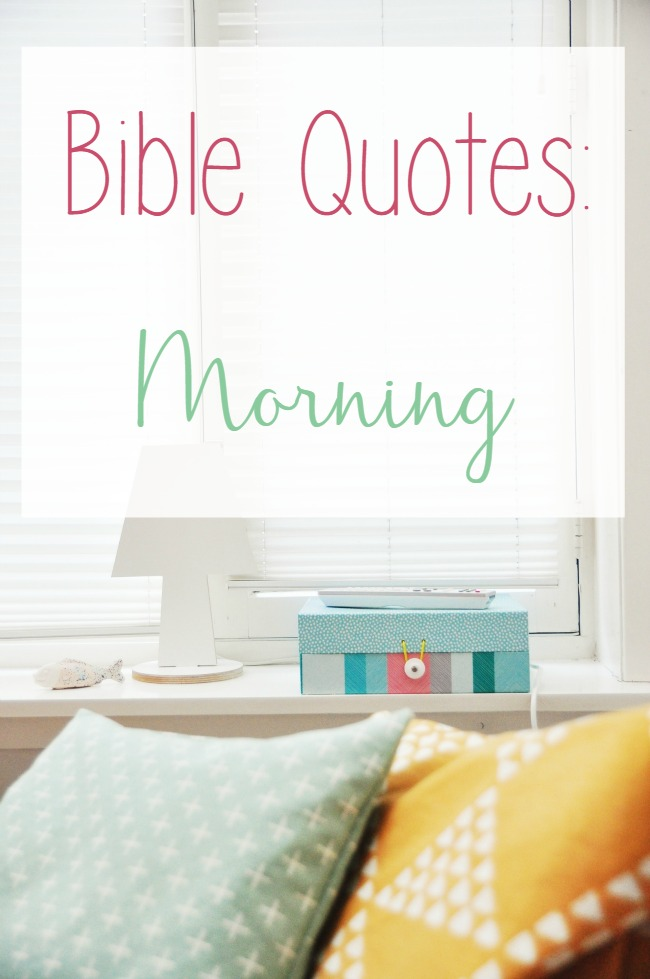 Bible quotes morning in the bible