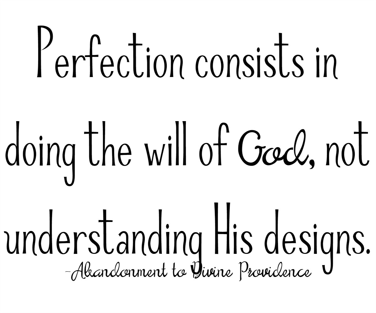 Abandonment to Divine Providence quote