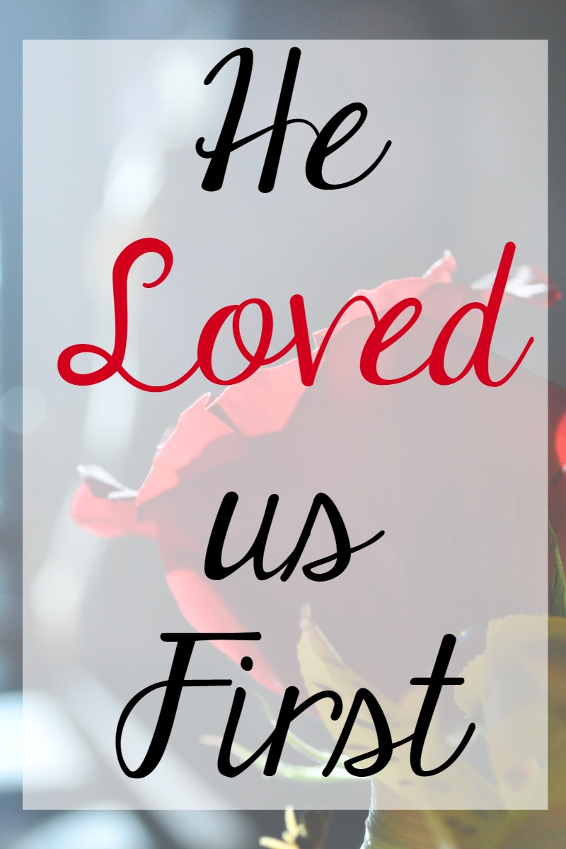 Daily Devotions for Lent He Loved Us First