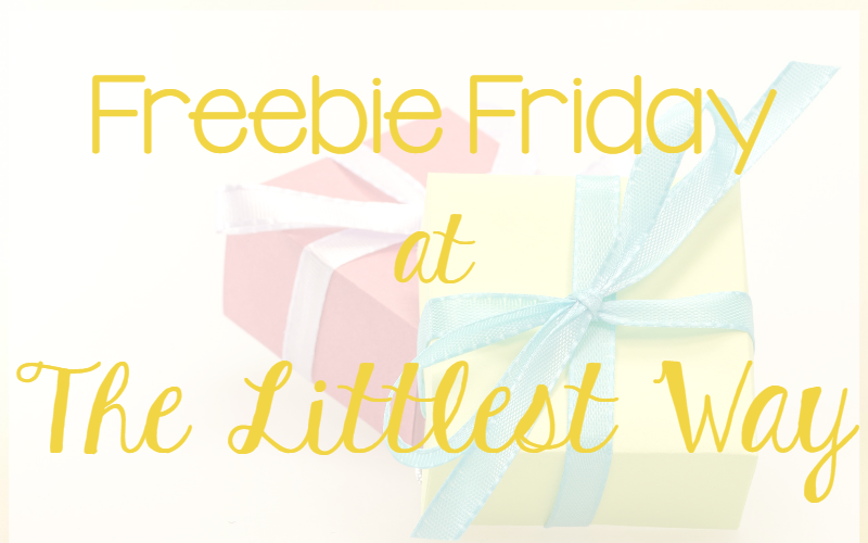 Freebie Fridays At The Littlest Way •