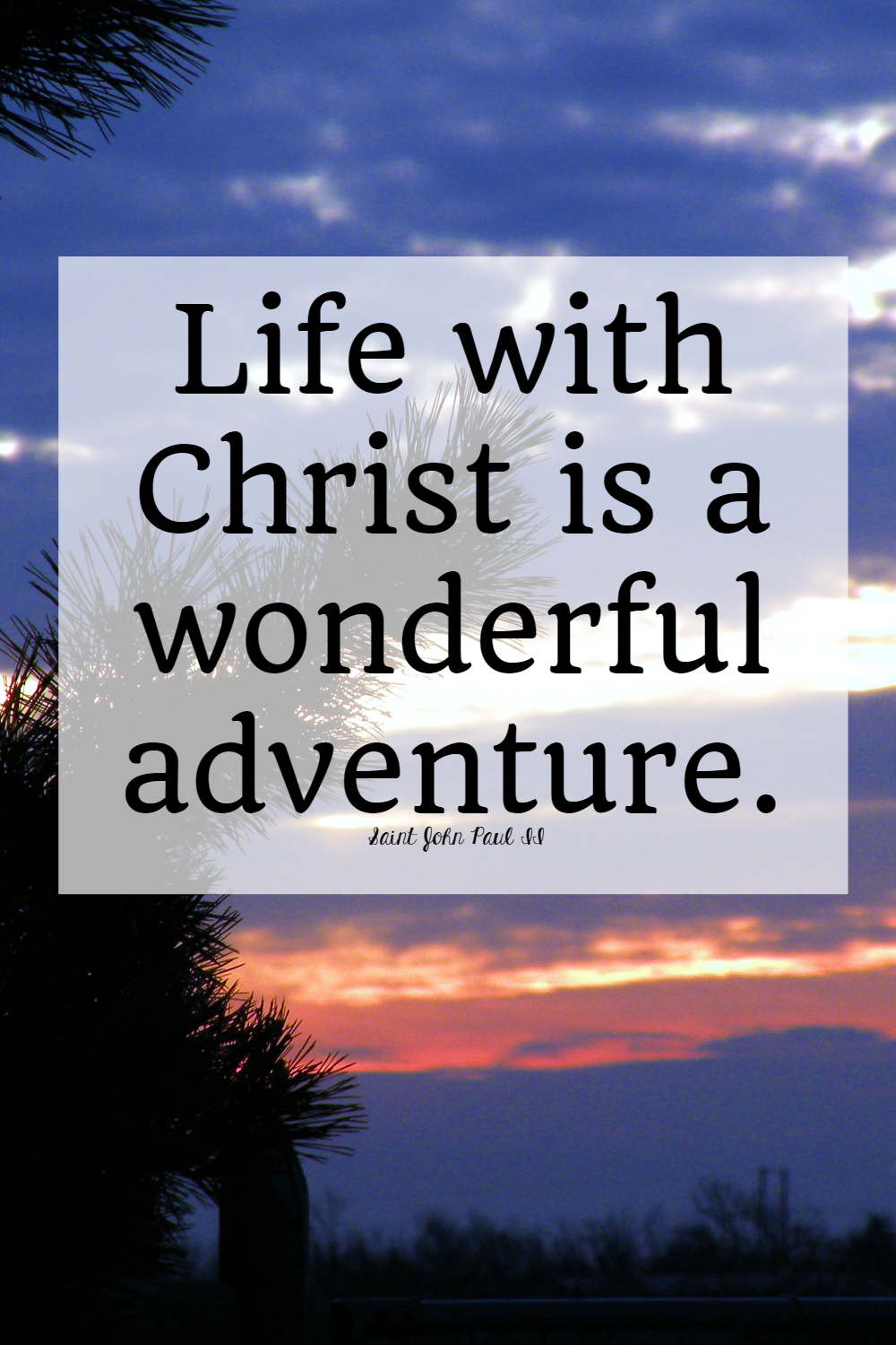 saints quotes a wonderful christian adventure • the littlest way