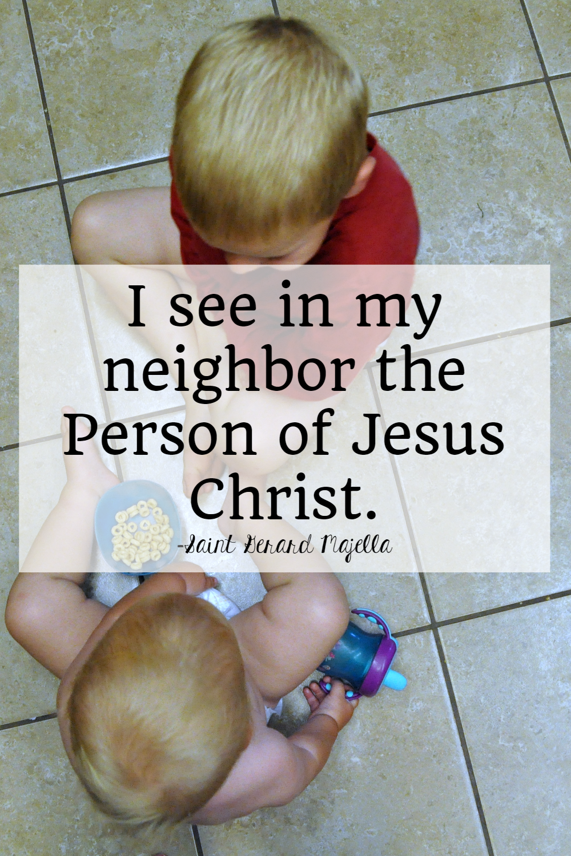 saints quotes on my neighbor