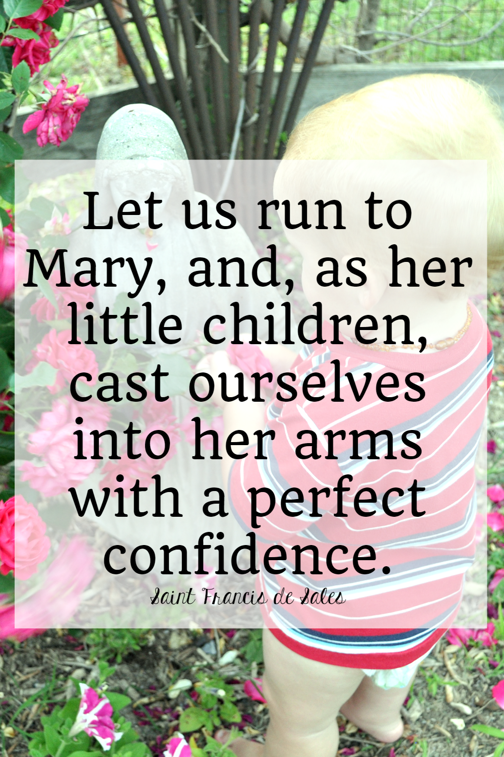 saints quotes about mary