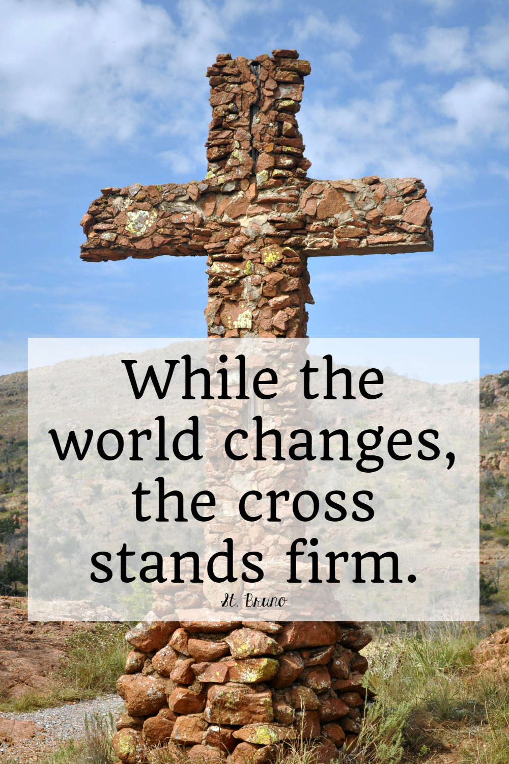 Saints Quotes: The Cross Stands Firm • The Littlest Way