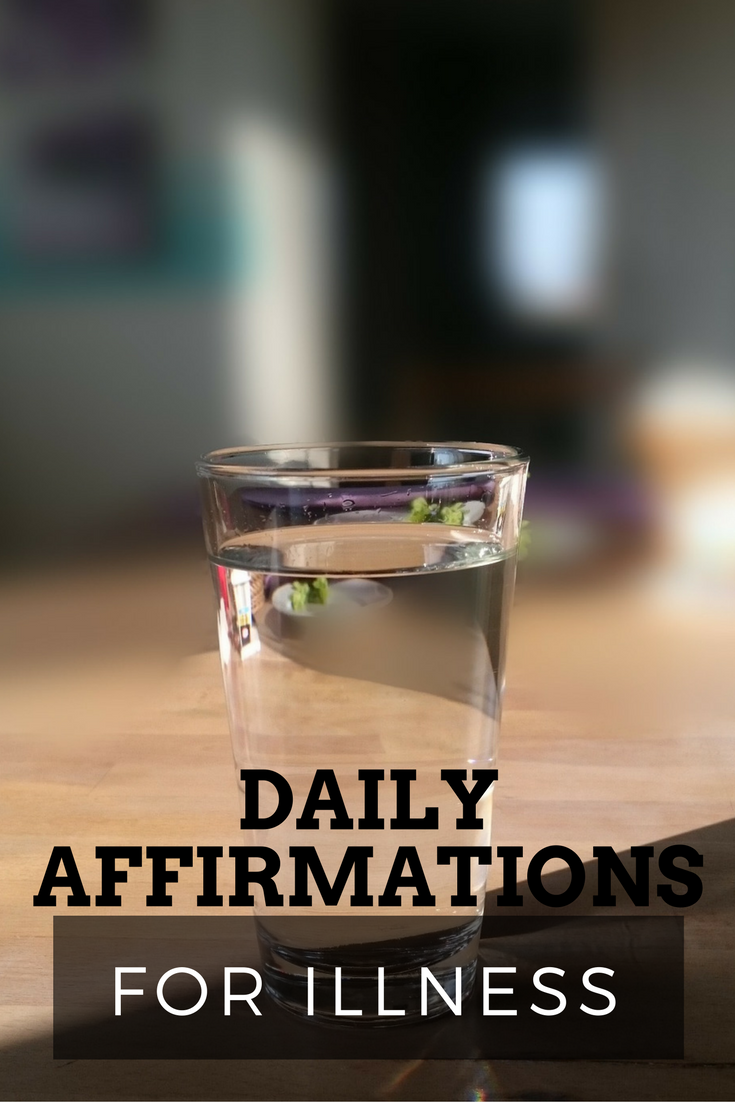 daily affirmations for illness