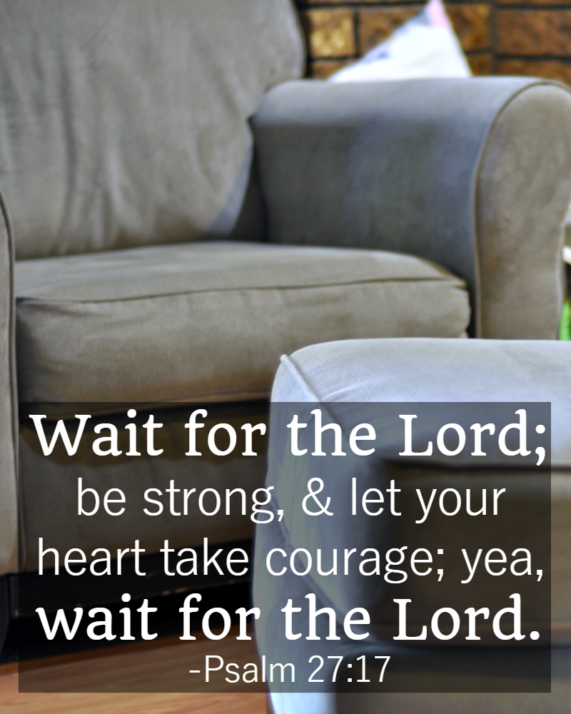 bible-quotes-about-patience-psalm-2714 • The Littlest Way