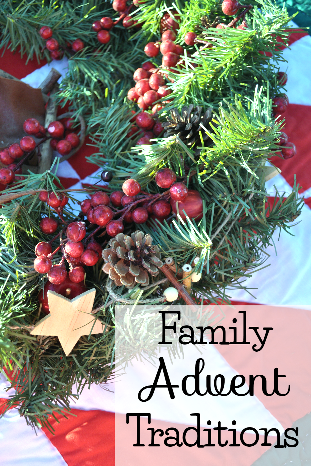Advent Traditions in the Home at The Littlest Way