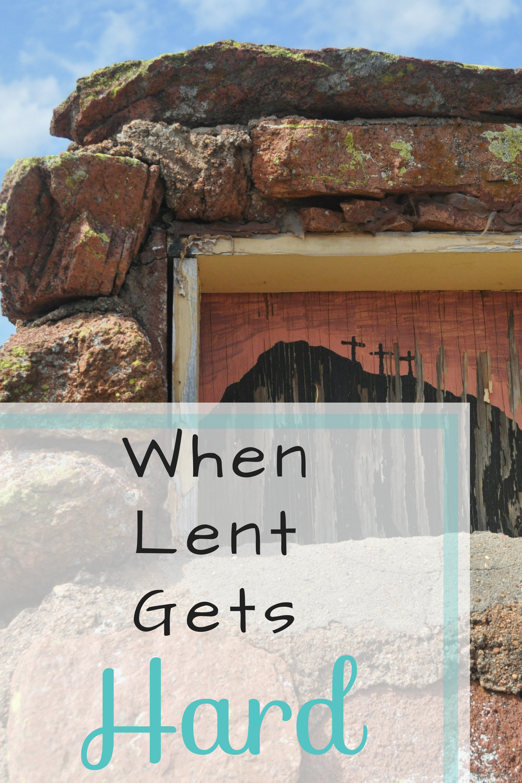 Lent is Hard