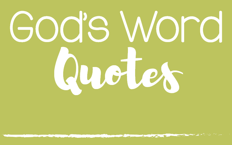Gods Word Quotes 3 The Littlest Way