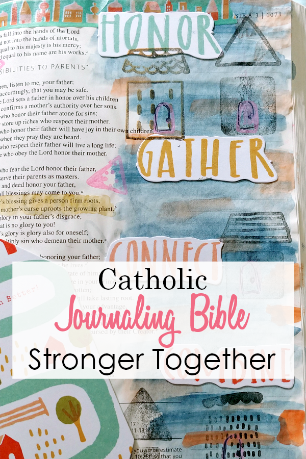 Catholic Bible Journaling using the Stronger Together Kit from Illustrated Faith