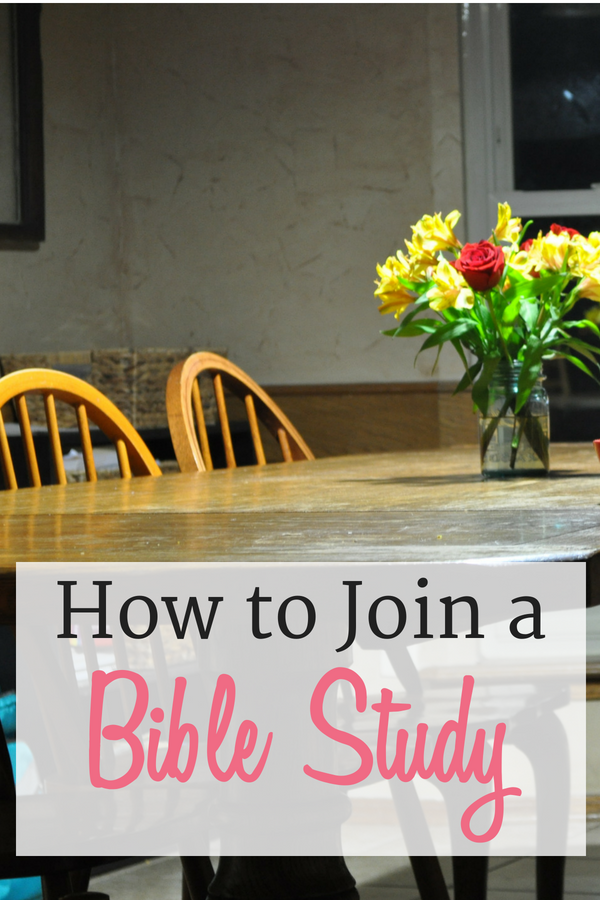 How to Join a Bible Study...because we all need Christian community.
