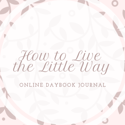 How to Live the Little Way: 1.28.19
