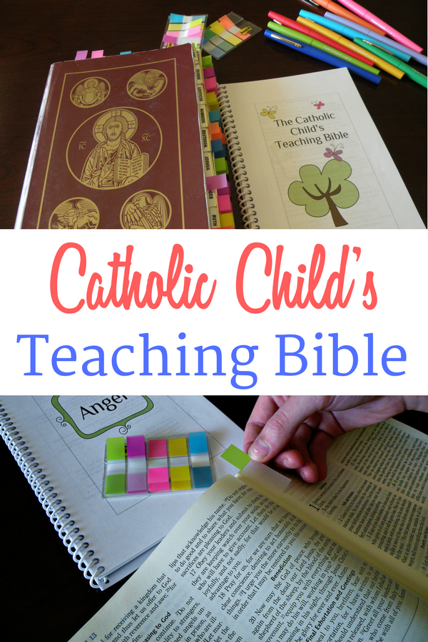 A Catholic Child's Bible and guide to marking your Bible with colorful tabs to indicate different topics.