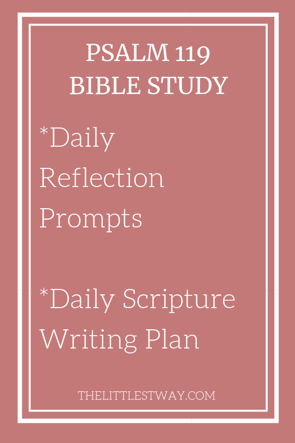 Psalm 119 Online Bible Study • The Littlest Way